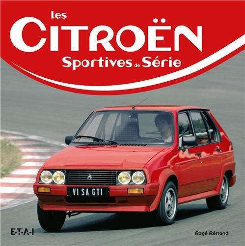 Les Citroën : Sportives de série