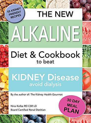 The New Alkaline Diet To Beat Kidney Disease: Avoid Dialysis