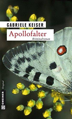 Apollofalter: Der erste Fall für Franca Mazzari (Kriminalromane im GMEINER-Verlag)
