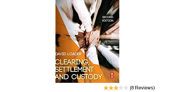 Settlement and Custody Clearing