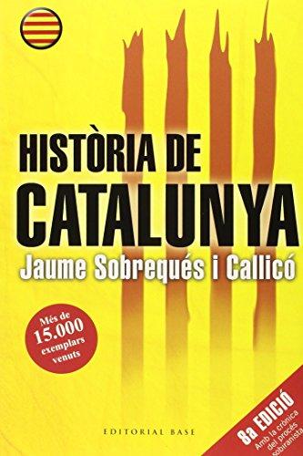 Història de Catalunya (2015) : Vuitena edició por Jaume Sobrequés i Callicó
