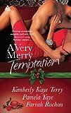 A Very Merry Temptation: 'Twas the Season / Mistletoe in Memphis / Second-Chance Christmas (Mills & Boon Kimani Arabesque)