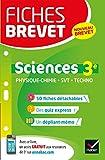 Fiches brevet Physique-chimie SVT Technologie 3e: fiches de révision pour le nouveau brevet...