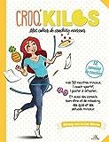 Croq'Kilos - Mon cahier de coaching