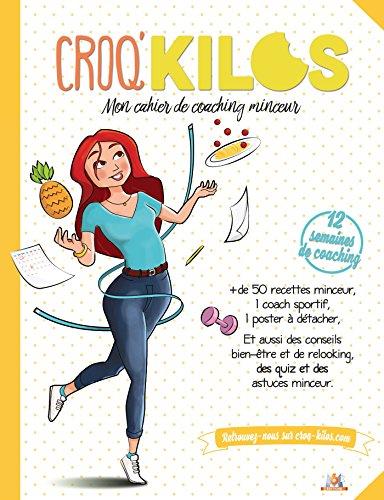 Croq'Kilos: Mon cahier de coaching