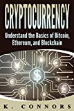 #10: Cryptocurrency: The Basics of Bitcoin, Ethereum, and Blockchain