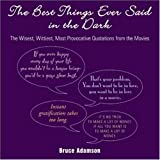 Best Picture Dictionary Evers - Best Things Ever Said in the Dark: The Review