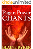 Pagan Power Chants (English Edition)