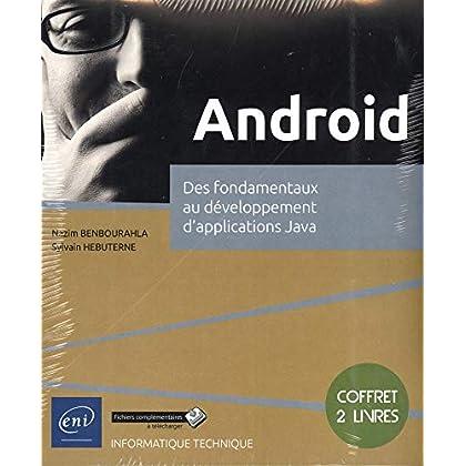 Android - Coffret de 2 livres : Des fondamentaux au développement d'applications Java