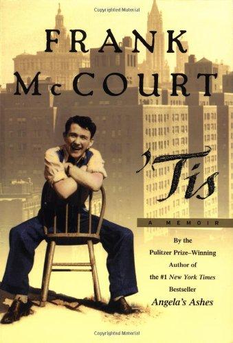 Tis: A Memoir (Memoirs of Frank McCourt)