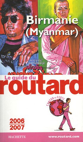 Birmanie (Myanmar) par Olivier Page, Véronique de Chardon, Isabelle Al Subaihi, Anne-Caroline Dumas