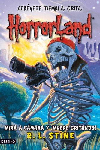 Mira a cámara y ¡muere gritando!: Horrorland 8