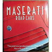 Maserati Road Cars 1946 1979