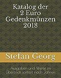 Katalog der 2 Euro Gedenkmünzen 2018: Ausgaben und Werte im Überblick sortiert nach Jahren