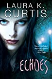 Echoes: A Harp Security Novel (English Edition)
