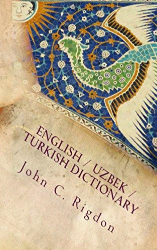 English / Uzbek / Turkish Dictionary (Words R Us Bi-lingual ...