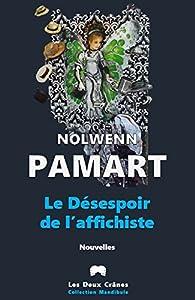 Le désespoir de l'affichiste par Nolwenn Pamart
