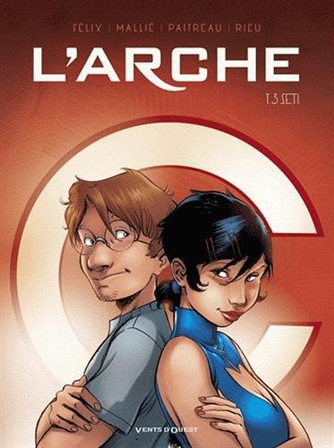 L'Arche - Tome 03: S.E.T.I.
