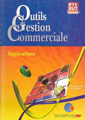 Outils de Gestion Commerciale applications bts dut tertiaires