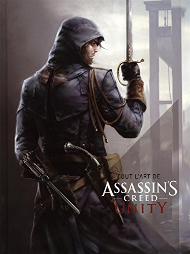 Tout l'art d'Assassin's Creed Unity