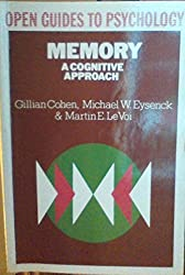 Memory : A Cognitive Approach (Open Guides to Psychology Ser.)