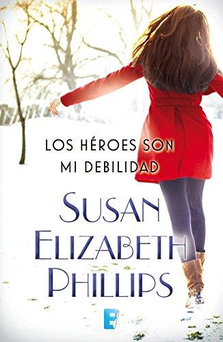 Los héroes son mi debilidad eBook: Phillips, Susan Elizabeth ...