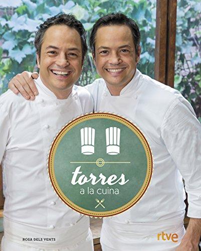 Torres a la cuina (Catalan Edition) por Sergio Torres