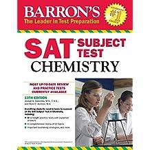 SAT Chemistry (Barron's Sat Subject Test Chemistry)