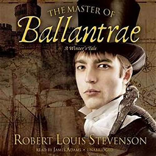 The Master of Ballantrae A Winter's Tale (English Edition)