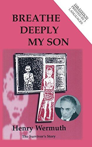 Breathe Deeply My Son
