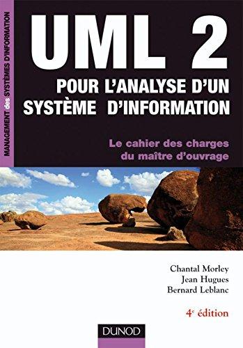 UML 2 pour l'analyse d'un système d'information - 4ème édition: Le cahier des charges du maître d'ouvrage par