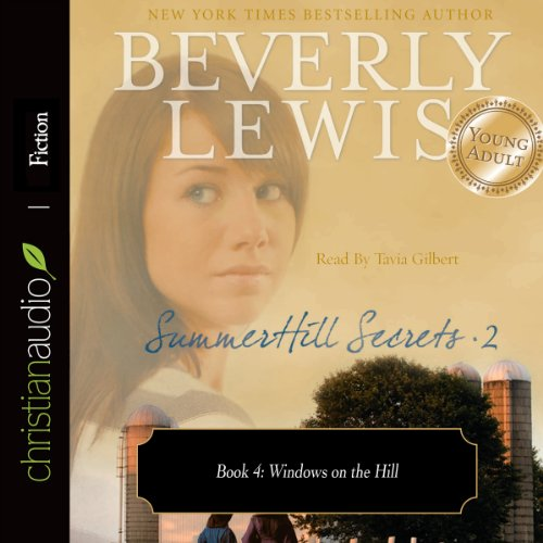 Beverly Windows (Windows on the Hill: SummerHill Secrets, Volume 2, Book 4)