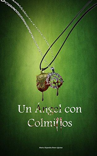 Un Ángel con Colmillos par María Alejandra Bravo