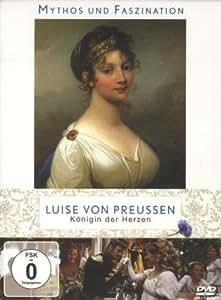 Luise von Preußen - Königin der Herzen