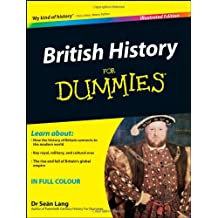 British History for Dummies, Illustrated Hardback Edition