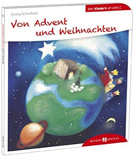 Von Advent und Weihnachten den Kindern erzählt: Den Kindern erzählt / erklärt 37