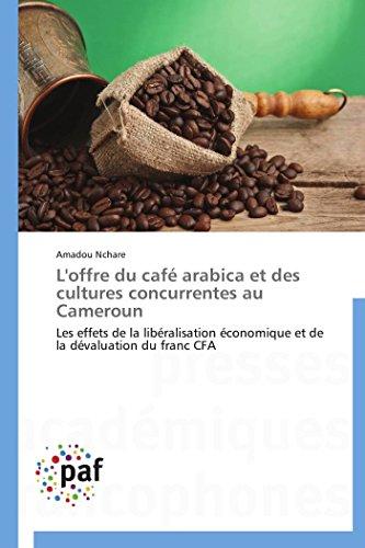 L'offre du café arabica et des cultures concurrentes au cameroun par Amadou Nchare