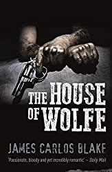 The House of Wolfe: The Sequel to the Rules of Wolfe (The Wolfe family series Book 2)