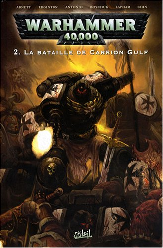 Warhammer 40.000, Tome 2 : La Bataille de Carrion Gulf