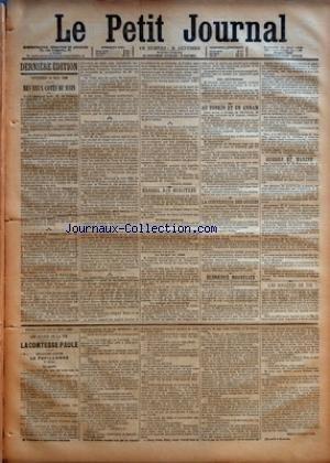 PETIT JOURNAL (LE) [No 9269] du 12/05/1888 - DERNIERE EDITION - VENDREDI 11 MAI 1888 - DES DEUX COTES DU RHIN PAR THOMAS GRIMM - CONSEIL DES MINISTRES - AU TONKIN ET EN ANNAM - LA CONVENTION DES SUCRES - DERNIERES NOUVELLES - GUERRE ET MARINE - LES SOCIETES DE TIR - FEUILLETON DU 12 MAI 1888 - LES DRAMES DE LA VIE par Collectif