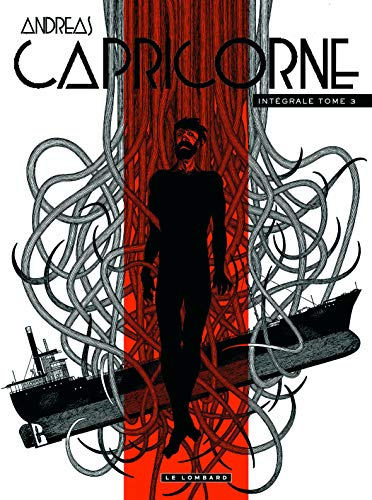Intégrale Capricorne - tome 3 - Intégrale Capricorne 3 par Andreas