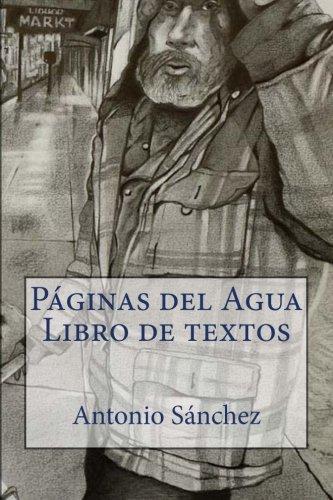 Paginas del Agua Libro de Textos por Antonio Sanchez