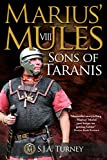 Marius' Mules VIII: Sons of Taranis by S.J.A. Turney