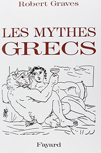 Les Mythes grecs, dition intgrale