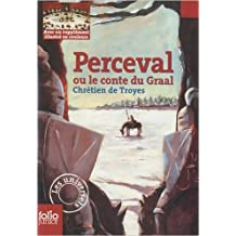 Perceval ou Le conte du Graal de Chrétien de Troyes ( 19 août 2010 )
