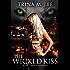 The Wicked Kiss (Alexa O'Brien Huntress Series Book 2)