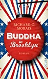 'Buddha in Brooklyn' von Richard C. Morais