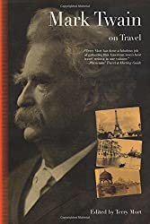 Mark Twain on Travel by Terry Mort (2007-06-01)