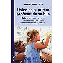 USTED ES EL PRIMER PROFESOR DE SU HIJO (NIÑOS Y ADOLESCENTES)