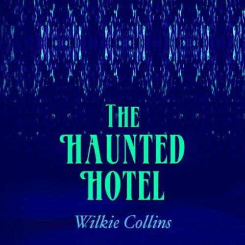 The Haunted Hotel  Audiolibri